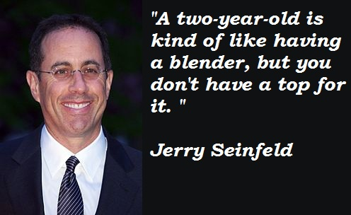 Jerry Seinfeld's quote #1
