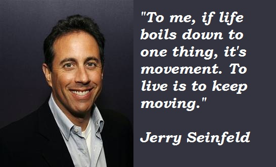Jerry Seinfeld's quote #2