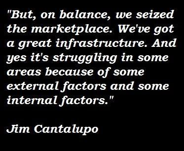 Jim Cantalupo's quote #5