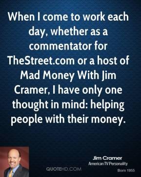 Jim Cramer's quote #7
