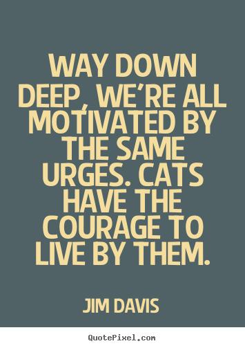 Jim Davis's quote #4