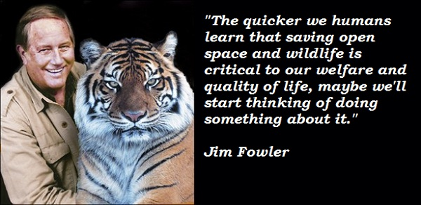 Jim Fowler's quote #4