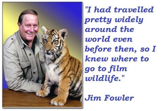 Jim Fowler's quote #1