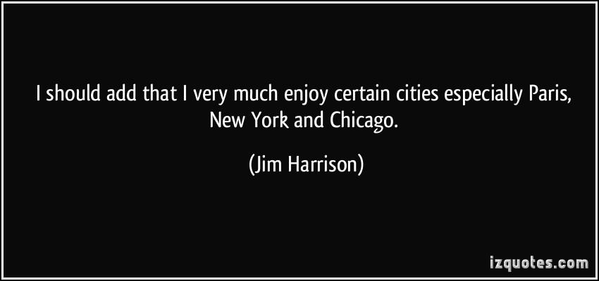 Jim Harrison's quote #3