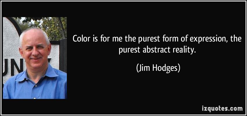 Jim Hodges's quote #5