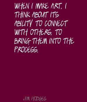 Jim Hodges's quote #7