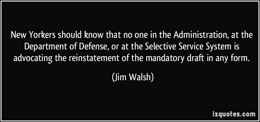 Jim Walsh's quote #1