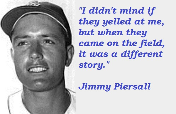 Jimmy Piersall's quote #1