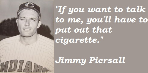 Jimmy Piersall's quote #2