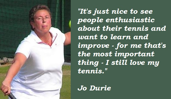 Jo Durie's quote #3