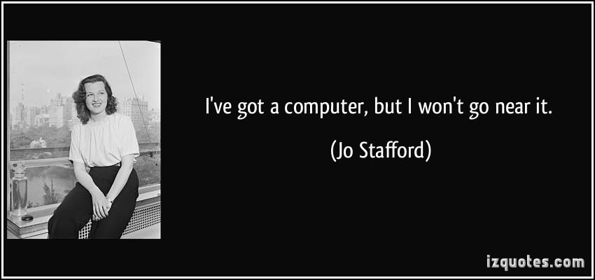 Jo Stafford's quote #4