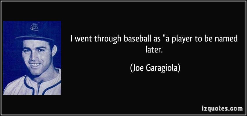 Joe Garagiola's quote #2