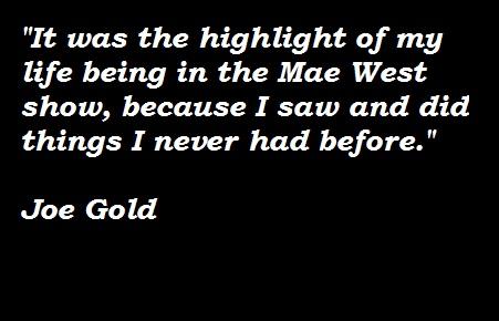 Joe Gold's quote #4