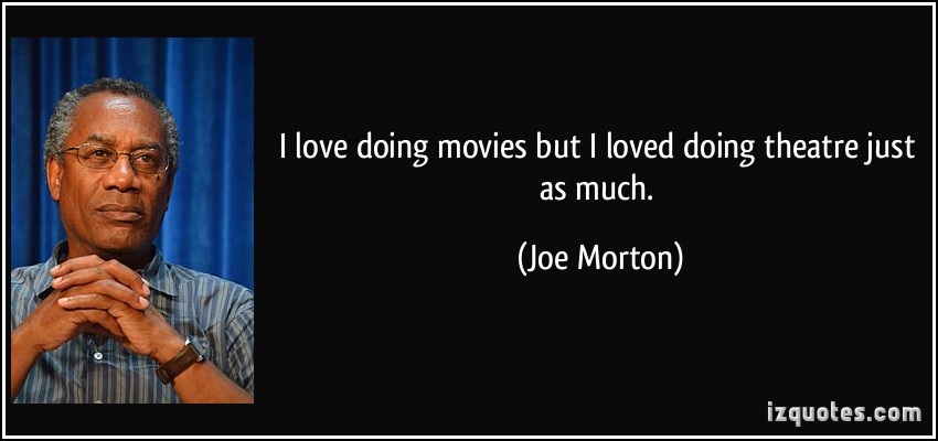 Joe Morton's quote #5