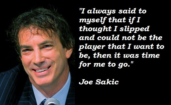 Joe Sakic's quote #2