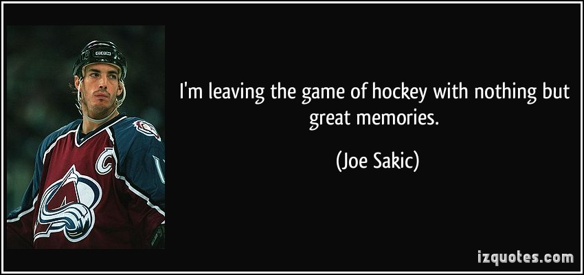Joe Sakic's quote #4