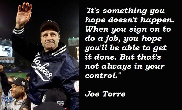 Joe Torre's quote #2