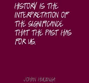 Johan Huizinga's quote #7