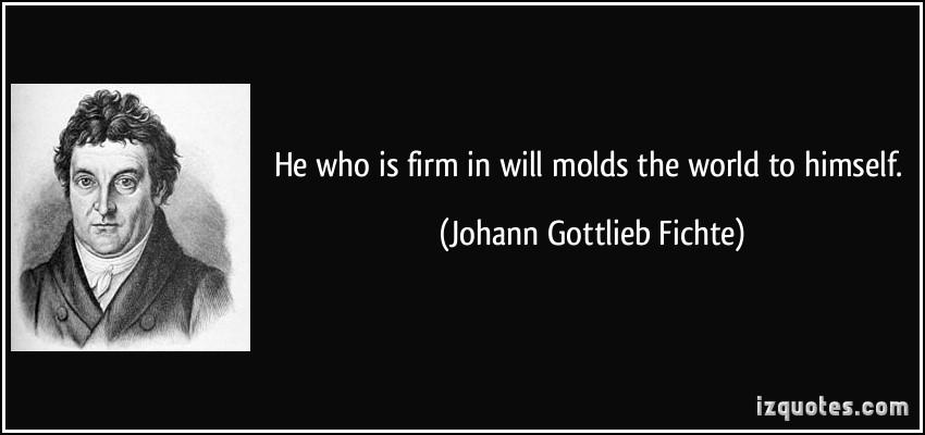Johann Gottlieb Fichte's quote #5