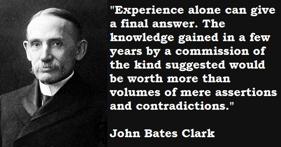 John Bates Clark's quote #3