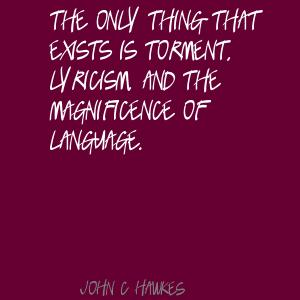 John C. Hawkes's quote #6