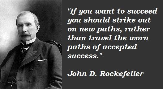 John D. Rockefeller's quote #7