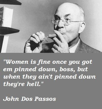 John Dos Passos's quote #8