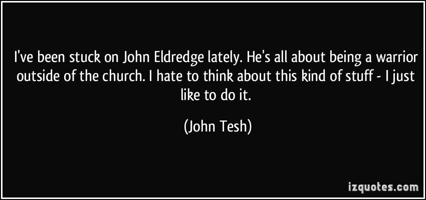 John Eldredge's quote #5