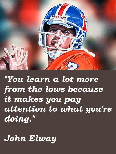 John Elway's quote #5