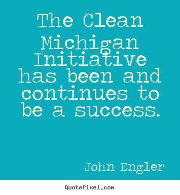 John Engler's quote #3