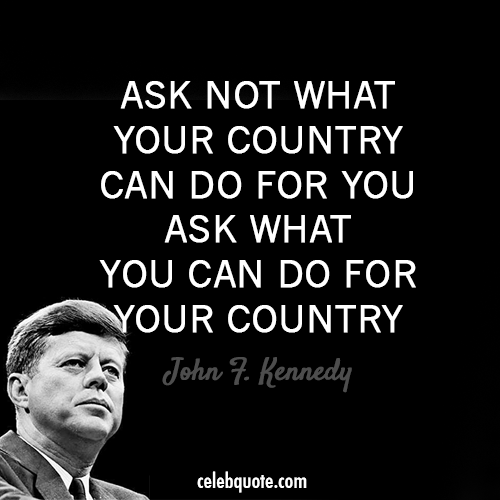 Quotes By Famous People: John F. Kennedy's Quotes, Famous And Not Much