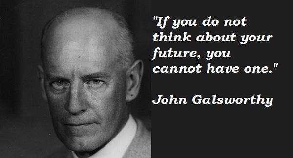 John Galsworthy's quote #2