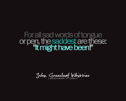John Greenleaf Whittier's quote #4