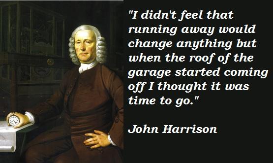 John Harrison's quote #1