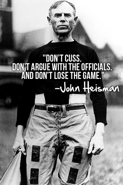 John Heisman's quote #1