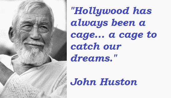 John Huston's quote #1