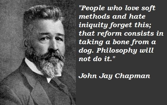 John Jay Chapman's quote #1