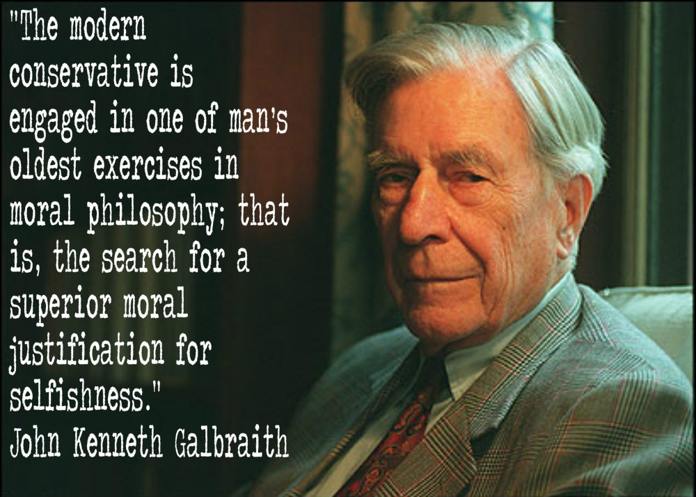 John Kenneth Galbraith's quote #3