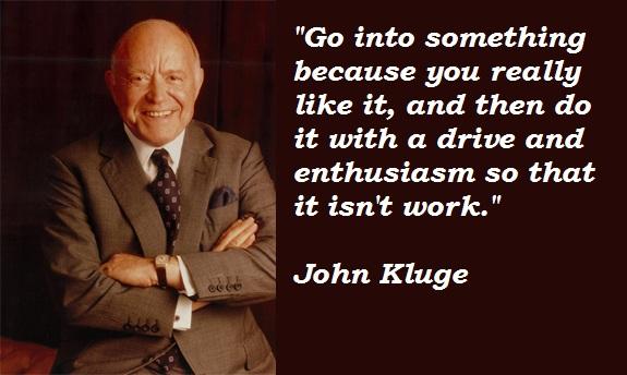 John Kluge's quote #6