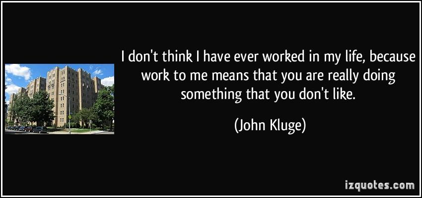 John Kluge's quote #3