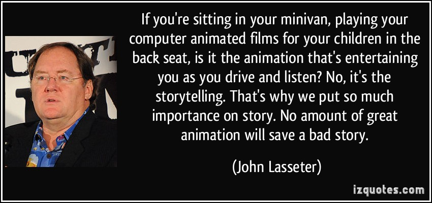 John Lasseter's quote #3