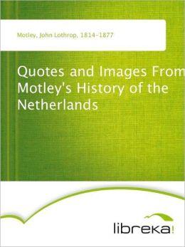 John Lothrop Motley's quote #5