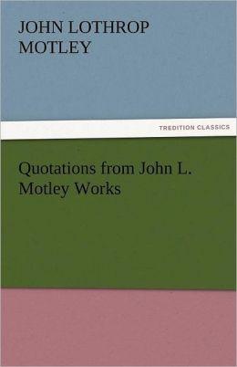 John Lothrop Motley's quote #6