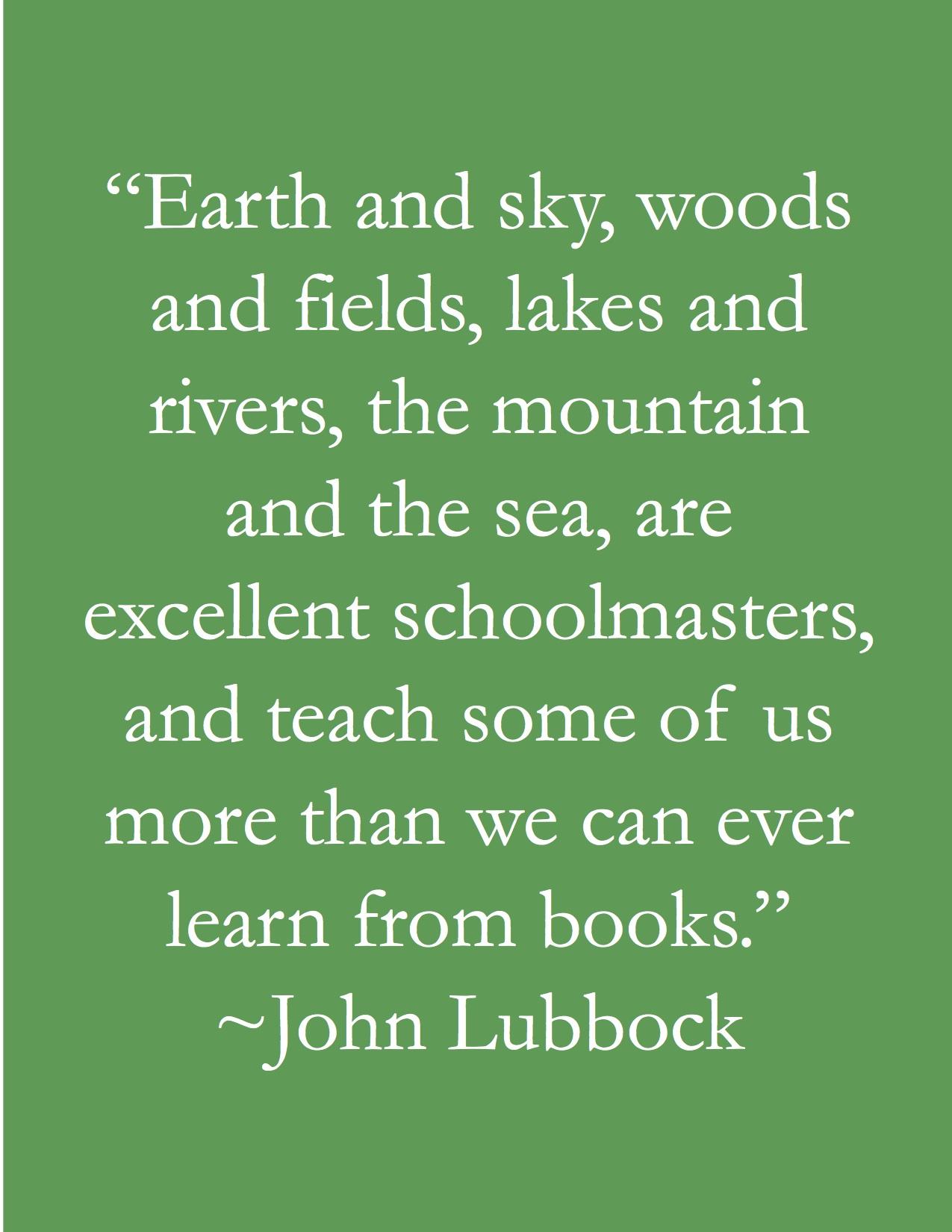 John Lubbock's quote #6