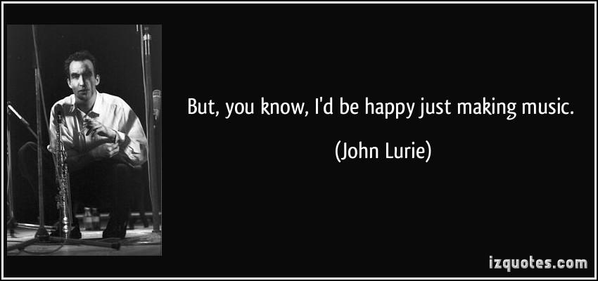 John Lurie's quote #1