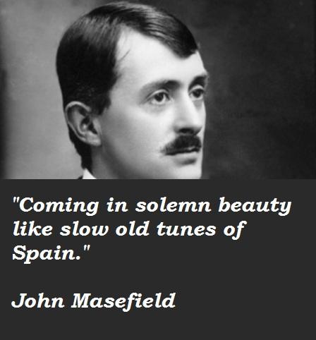 John Masefield's quote #5