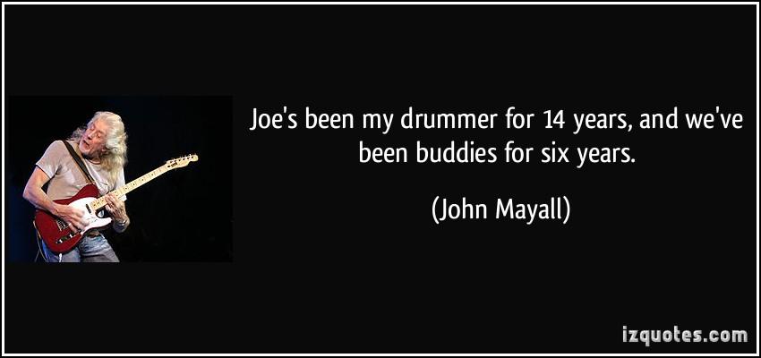 John Mayall's quote #4