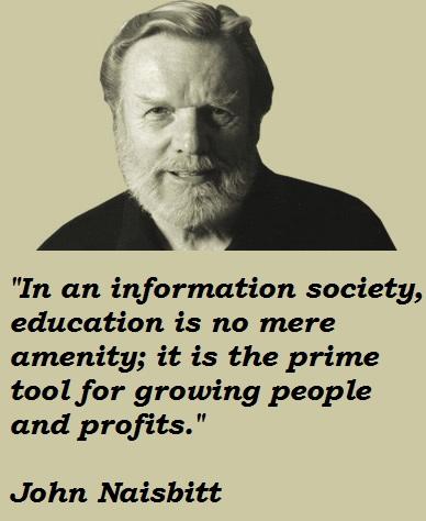 John Naisbitt's quote #3