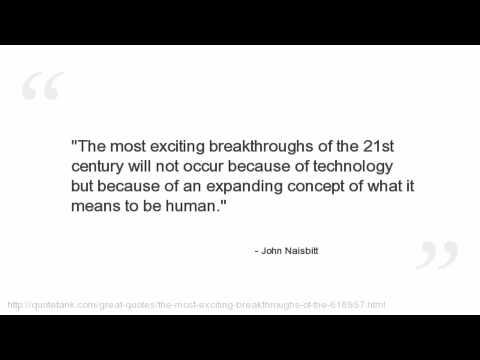 John Naisbitt's quote #7