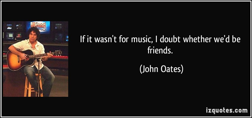 John Oates's quote #2